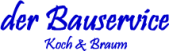 der Bauservice Koch & Braun